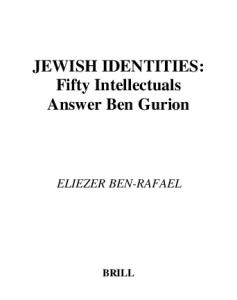 Jewish Identities: Fifty Intellectuals Answer Ben Gurion (Jewish Identities in a Changing World Jewish Identities in a)