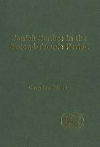 Jewish Scribes in the Second-Temple Period (Jsot Supplement Series, 291)