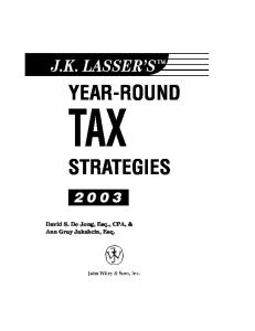 J.K. Lasser's Year-Round Tax Strategies, 2003