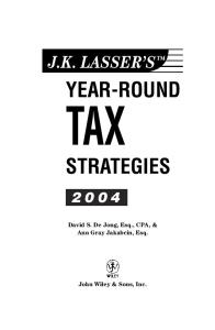 J.K. Lasser's Year-Round Tax Strategies 2004
