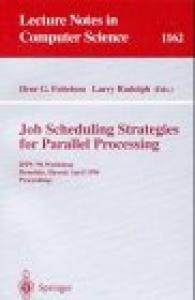 Job Scheduling Strategies for Parallel Processing: IPPS '96 Workshop, Honolulu, Hawaii, April 16, 1996. Proceedings