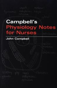 John Campbell's Physiology Notes For Nurses