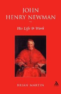 John Henry Newman: His Life and Work