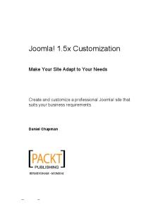 Joomla! 1.5x Customization Make Your Site Adapt to Your Needs