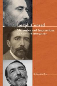 Joseph Conrad: Memories and Impressions - An Annotated Bibliography. (Conrad Studies)