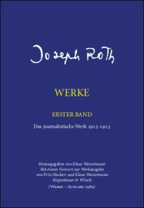 Joseph Roth Werke. Das journalistische Werk 1915 - 1923. Band 1