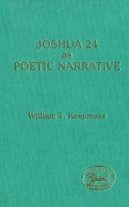 Joshua 24 as Poetic Narrative (JSOT supplement)