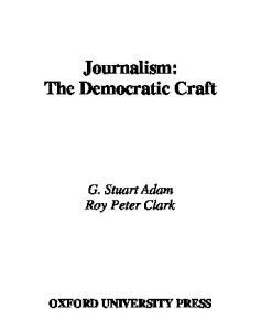 Journalism: The Democratic Craft