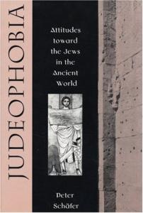 Judeophobia: Attitudes toward the Jews in the Ancient World