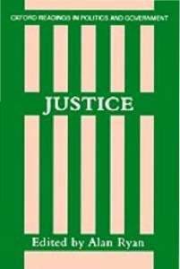 Justice (Oxford Readings in Politics and Government)