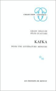 Kafka : Pour une littérature mineure