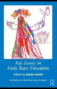 Key Issues in Early Years Education: A guide for students and practitioners, 2nd Edition