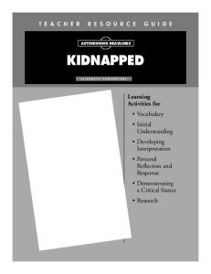 Kidnapped Teacher Resource Guide (Astonishing Headlines)