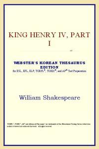 King Henry IV, Part I (Webster's Korean Thesaurus Edition)