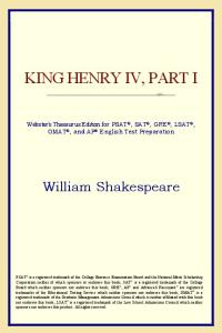 King Henry IV, Part I (Webster's Thesaurus Edition)