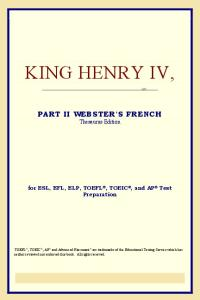 King Henry IV,Part II (Webster's French Thesaurus Edition)