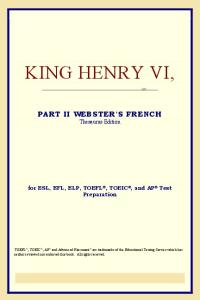 King Henry VI,Part II (Webster's French Thesaurus Edition)