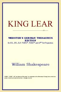 King Lear (Webster's German Thesaurus Edition)