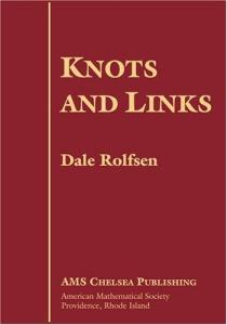 Knots and Links (AMS Chelsea Publishing)