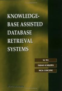 Knowledge-Base Assisted Database Retrieval Systems