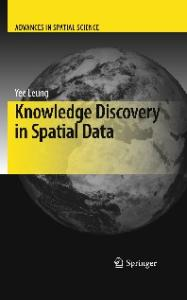 Knowledge Discovery in Spatial Data (Advances in Spatial Science)