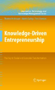 Knowledge-Driven Entrepreneurship: The Key to Social and Economic Transformation (Innovation, Technology, and Knowledge Management)
