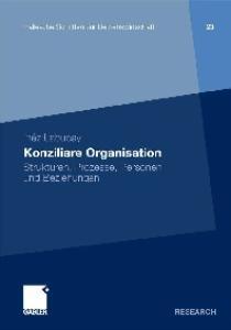 Konziliare Organisation: Strukturen, Prozesse, Personen und Beziehungen