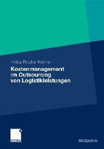 Kostenmanagement im Outsourcing von Logistikleistungen