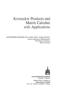 Kronecker Products and Matrix Calculus: With Applications (Mathematics and Its Applications)