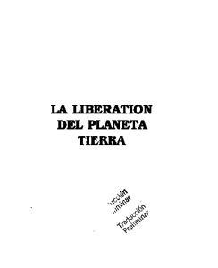 La Liberacion Del Planeta Tierra: La Regeneración Sin La Revolución
