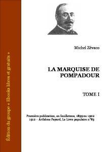 La Marquise de Pompadour - Tome I
