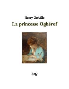 La Princesse Oghérof