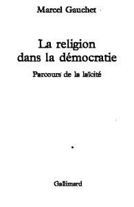 LA RELIGION DANS LA DEMOCRATIE