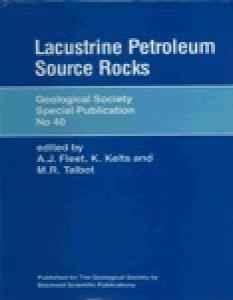 Lacustrine Petroleum Source Rocks (Geological Society Special Publication)