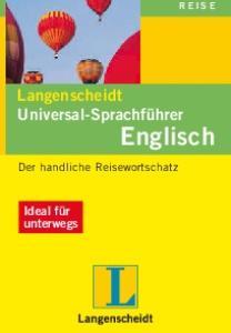 Langenscheidt Universal-Sprachführer Englisch: Der handliche Reisewortschatz