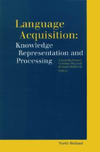 Language Acquisition: Knowledge Representation and Processing