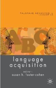 Language Acquisition (Palgrave Advances in Linguistics)