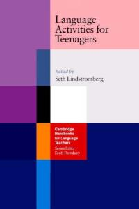 Language Activities for Teenagers (Cambridge Handbooks for Language Teachers)