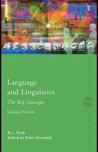 Language and Linguistics: The Key Concepts, 2nd edition (Routledge Key Guides)