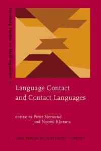 Language Contact and Contact Languages (Hamburg Studies on Multilingualism (Hsm))