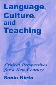 Language, Culture, and Teaching: Critical Perspectives for a New Century (Volume in the Language, Culture, and Teaching Series)