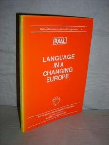 Language In A Changing Europe (British Studies in Applied Linguistics)
