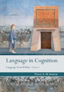 Language in Cognition: Language From Within