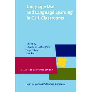 Language Use and Language Learning in CLIL Classrooms (AILA Applied Linguistics Series)
