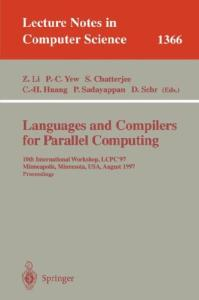 Languages and Compilers for Parallel Computing, 10 conf., LCPC'97