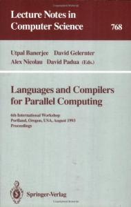 Languages and Compilers for Parallel Computing, 6 conf