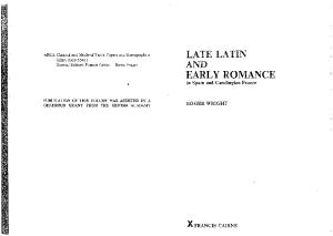 Late Latin and Early Romance in Spain and Carolingian France. (ARCA, Classical and Medieval Texts, Papers and Monographs 8)