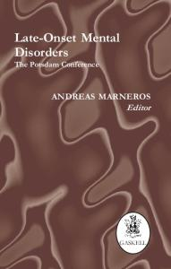 Late-Onset Mental Disorders