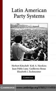 Latin American Party Systems (Cambridge Studies in Comparative Politics)