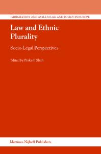 Law and Ethnic Plurality (Immigration and Asylum Law and Policy in Europe)